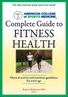 ACSM's Complete Guide to Fitness & Health (American College of Sports Medicine (Unnumbered))