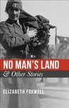 No Man's Land & Other Stories