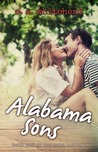 Alabama Sons (The Sons Trilogy, #1)