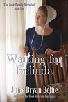 Waiting for Belinda (The Zook Family Revisited #1)