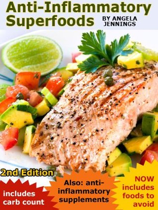 Anti-Inflammatory Superfoods - 2nd Edition