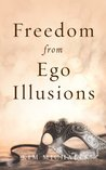 Freedom from Ego Illusions (From the Heart of Jesus)