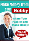 Make Money From Your Hobby
