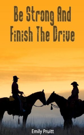 Be Strong And Finish The Drive (Sarah Tanner)