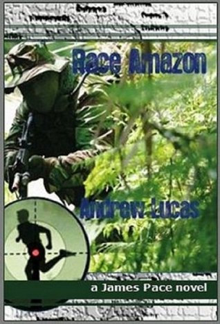 RACE AMAZON: False Dawn (James Pace novels Book 1)