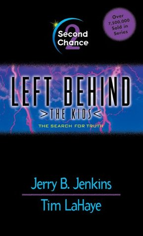 Second Chance: 2 (Left Behind: The Kids)