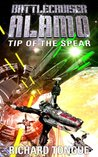 Tip of the Spear (Battlecruiser Alamo, #4)