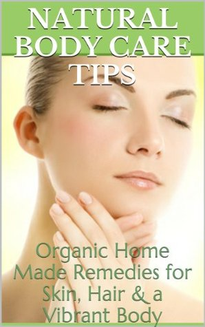 Natural Body Care Tips