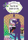 Yule Be the Death of Me (Vivienne Finch, #2)