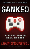 Ganked: Geeked Out Mysteries # 1