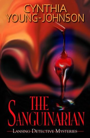 The Sanguinarian (Lansing Detective Mysteries)