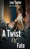 A Twist Of Fate: Book Three of The Ranch Hand Series