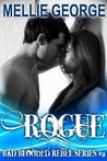 Rogue (Bad Blooded Rebel, #2)