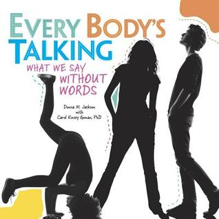 Every Body's Talking: What We Say Without Words