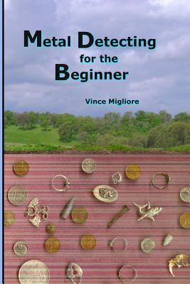 Metal Detecting for the Beginner