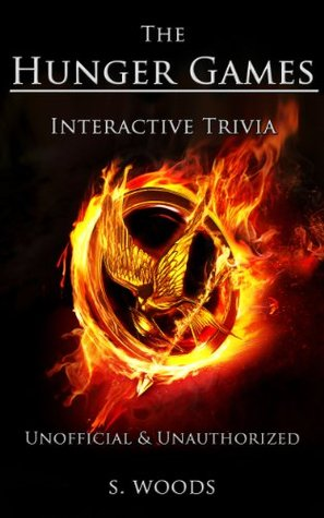 The Hunger Games - Interactive Trivia (Unofficial and Unauthorized)