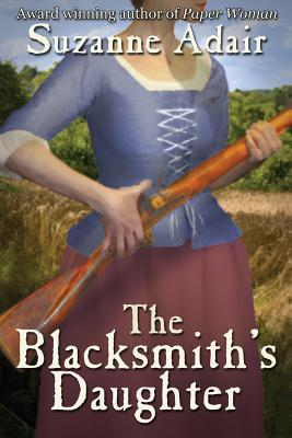 The Blacksmith's Daughter (A Mystery of the American Revolution, # 2)
