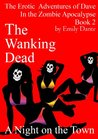 Frankie Two Samurai Swords And A Night On The Town (The Erotic Adventures of Dave in The Zombie Apocalypse, #2)