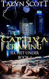 Captiva Craving (Six Feet Under, #2)