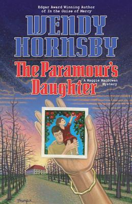 The Paramour's Daughter (A Maggie MacGowen Mystery #7)