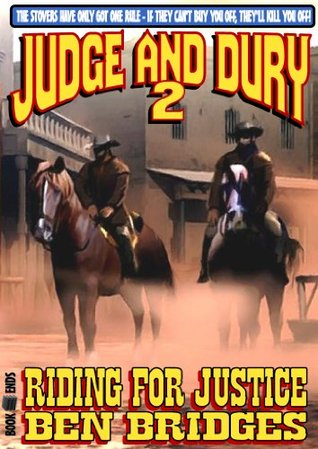 Riding for Justice (A Judge & Dury Western Book 2)
