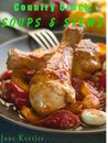 Country Crock Soups And Stews (Delicious Recipes)