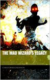 The Mad Wizard's Legacy (Ancient Skies)