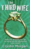 The Third Wife (LiBREttO, #1)
