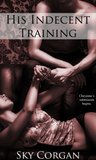His Indecent Training