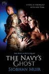 The Navy's Ghost (Bad Boys of Beta Squad, #1)