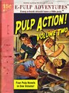Pulp Action! Volume 2: The S.B.H. Hurst Collection (Four Pulp Novels in One Volume!)