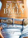 The Flat Belly Formula: Diet, Breath & Gravity (No Nonsense Health & Fitness)