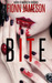 Bite (Blood Martyr, #2)
