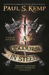 A Discourse in Steel: A Tale of Egil and Nix (Tales of Egil & Nix)
