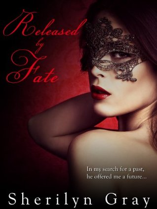 Released by Fate (The Fate Trilogy Book Three)