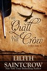 The Quill and The Crow: Volume 1
