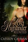 Reunited (Lost Highlander, #2)