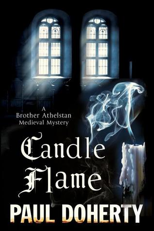 Candle Flame (The Sorrowful Mysteries of Brother Athelstan #13)