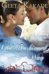 The Old Fashioned Way (A Homespun Romance #4)