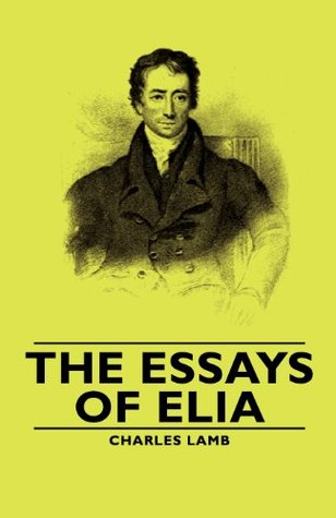 The Essays Of Elia By Charles Lamb      Volume   Hardcover