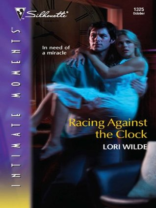 Racing Against the Clock (Silhouette Intimate Moments)