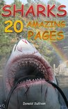 Sharks: 20 Amazing Pages worth of Pictures & Fun Facts on the Most Fearsome Sea Creatures in Nature (Maverick Kids)
