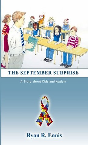 The September Surprise: A Story about Kids and Autism