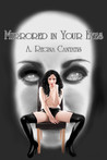 Mirrored in Your Eyes by A. Regina Cantatis