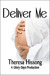 Deliver Me (A Glory Days Production #3)