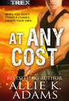 At Any Cost (TREX #2; Nassd Counter-Terrorist Agency #1)