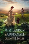 Miss Landon and Aubranael (Tales of Aylfenhame #1)
