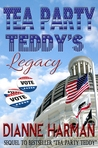 Tea Party Teddy's Legacy (The Teddy Saga #2)