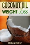 Coconut Oil For Weight Loss:Coconut Oil Diet Guide