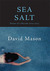 Sea Salt: Poems of a Decade, 2004-2014